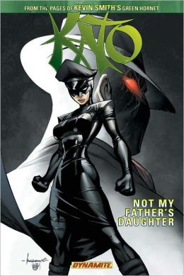 Kevin Smith's Kato, Volume 1: Not My Father's Daughter
