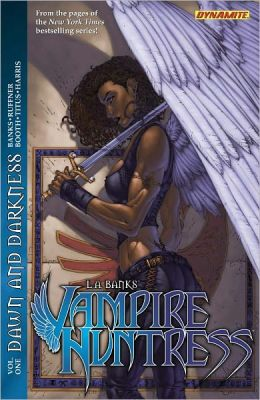 L. A. Banks' Vampire Huntress: Dawn and Darkness