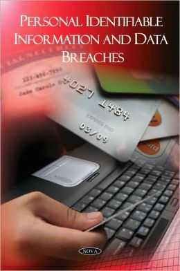 Personal Identifiable Information and Data Breaches
