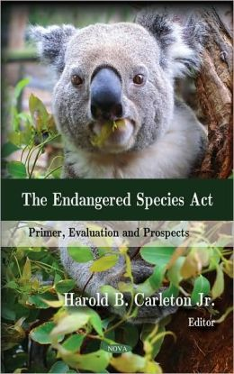The Endangered Species Act: Primer, Evaluation and Prospects