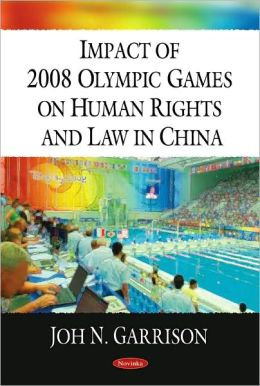 Impact of 2008 Olympic Games on Human Rights and Law in China