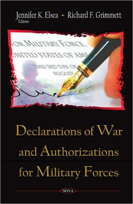 Declarations of War and Authorizations for Military Forces