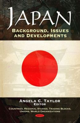 Japan: Background, Issues and Developments