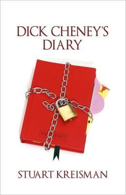 Dick Cheney's Diary