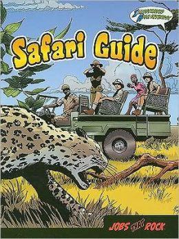 Safari Guide: Illustrated High Interest