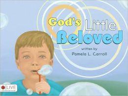 God's Little Beloved