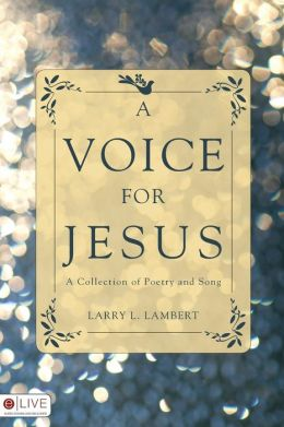 A Voice for Jesus