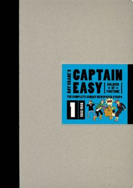 Captain Easy, Soldier of Fortune: The Complete Sunday Newspaper Strips 1933-1935
