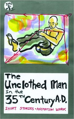 The Unclothed Man in the 35th Century A.D.