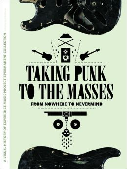 Taking Punk to the Masses: From Nowhere to Nevermind
