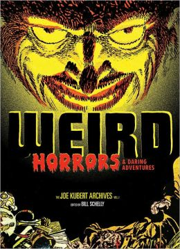 Weird Horrors and Daring Adventures: The Joe Kubert Archives
