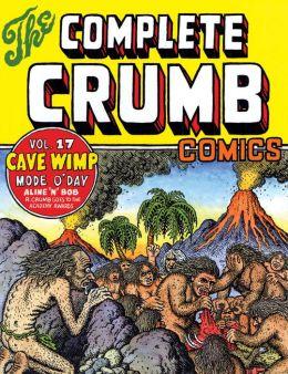 The Complete Crumb Comics Vol. 17: