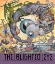 Book Cover Image. Title: The Blighted Eye, Author: Glenn Bray