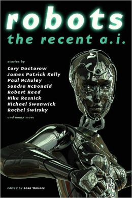 Robots: The Recent A.I.