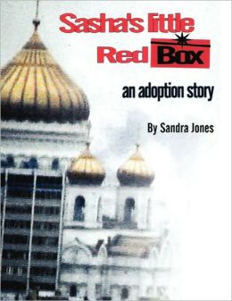 Sasha's Little Red Box: An Adoption Story