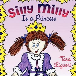 Silly Milly Is a Princess