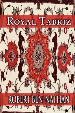 Royal Tabriz