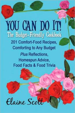 You Can Do It! The Budget-Friendly Cookbook