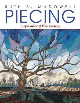 Piecing: Expanding The Basics (PagePerfect NOOK Book)