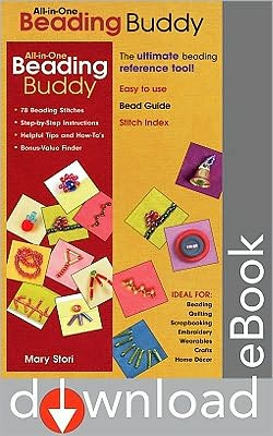 All-in-One Beading Buddy: 78 Beading Stitches Step-by-Step Instructions Helpful Tips and How-To's Bonus-Value Finder (PagePerfect NOOK Book)