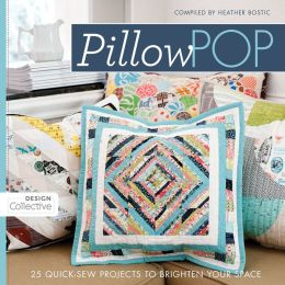Pillow Pop: 25 Quick-Sew Projects to Brighten Your Space