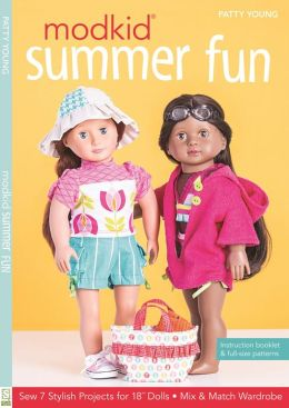 MODKID Summer Fun: Sew 7 Stylish Projects for 18