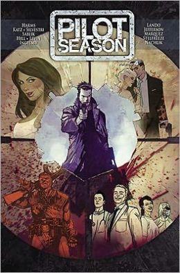 Pilot Season, Volume 4: 2010