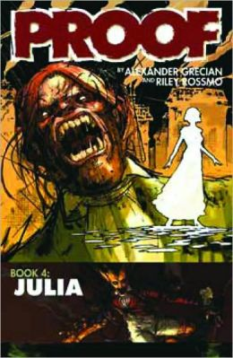 Proof, Volume 4: Julia
