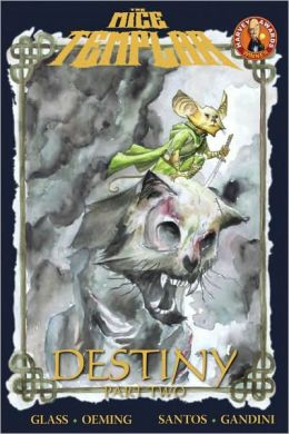 Mice Templar, Volume 2.2: Destiny, Part 2