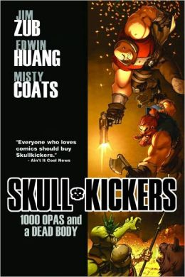 Skullkickers, Volume 1: 1000 Opas and a Dead Body