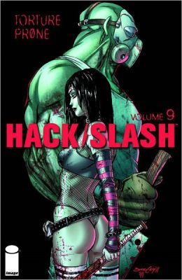Hack Slash, Volume 9: Torture Prone