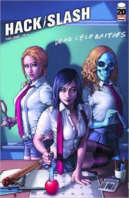 Hack/Slash, Volume 10: Dead Celebrities