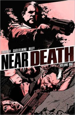 Near Death, Volume 1
