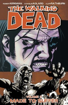 The Walking Dead, Volume 8: Made to Suffer (NOOK Comics with Zoom View)