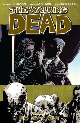 The Walking Dead, Volume 14: No Way Out (NOOK Comics with Zoom View)