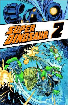 Super Dinosaur, Volume 2