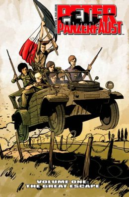 Peter Panzerfaust, Volume 1: The Great Escape