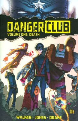 Danger Club l, Volume 1
