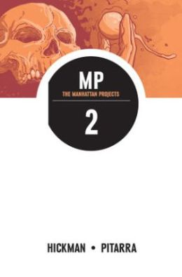 The Manhattan Projects, Volume 2