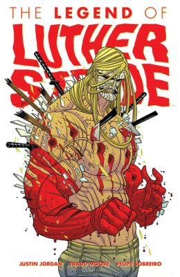 The Legend of Luther Strode, Volume 2