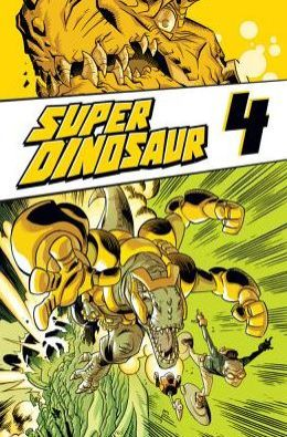 Super Dinosaur, Volume 4