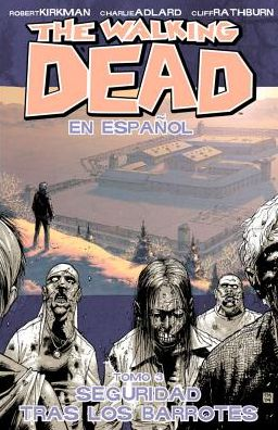 The Walking Dead, Volume 3 (Spanish Language Edition)