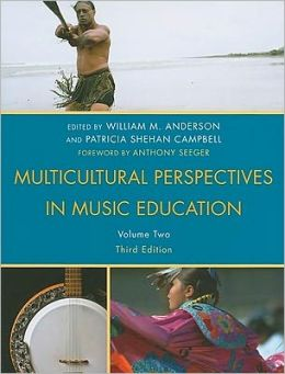 Multicultural Perspectives in Music Education, Volume II