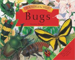 Bugs (Sounds of the Wild Series)