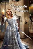 Cinderella: Ninja Warrior
