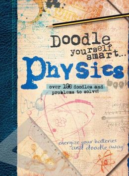 Doodle Yourself Smart...Physics