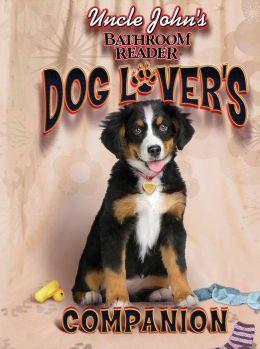 Uncle John's Bathroom Reader Dog Lover's Companion