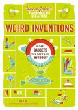 Book Cover Image. Title: Uncle John's Bathroom Reader Weird Inventions, Author: Bathroom Readers' Institute