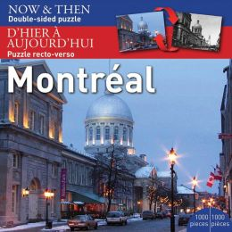 Montreal Puzzle: Now and Then
