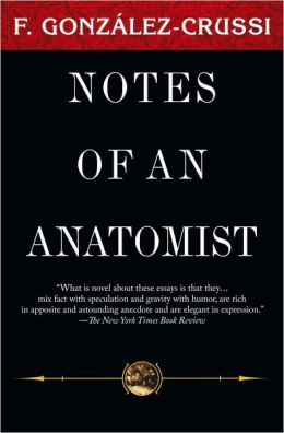 Notes of an Anatomist